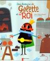 Une Histoire de Galette et de ROI d'Alice Brière-Haquet et Vincent Mathy