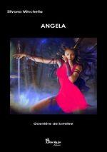(Chronique d'Alain) Angela de Silvana Minchella