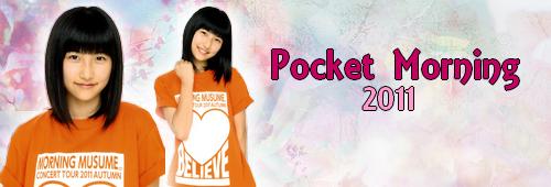 Pocket Morning | Année 2011