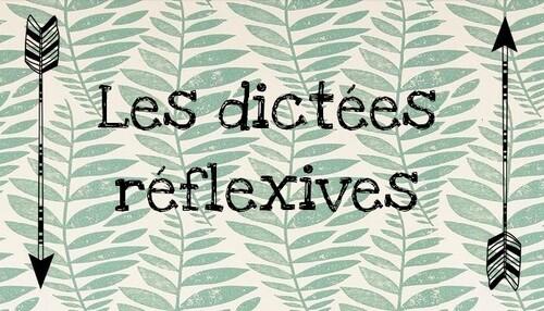 Les dictées réflexives
