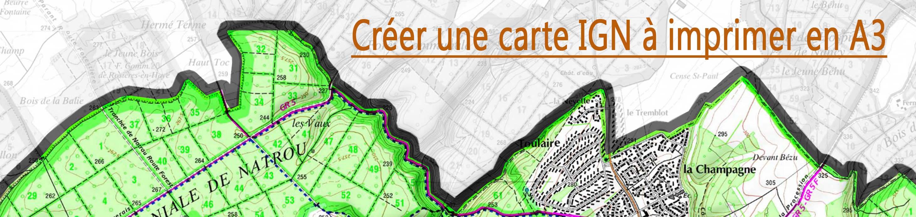 Creer Une Carte Ign A Imprimer En A3 Le Blog Du Maitre