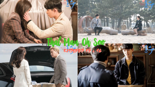 That Man Oh Soo - Episodes 15 et 16 ∼ FIN