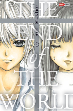 Chronique The End of the World - tome 4