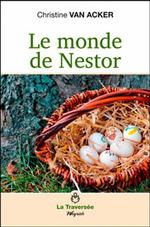 Le monde de Nestor, Christine VAN ACKER