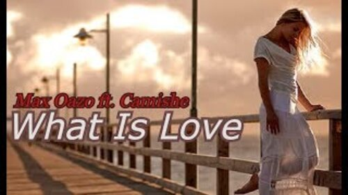 OAZO, Max - What is Love (Haddaway) Feat. Camishe  (Deep House)