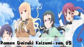 Ramen Daisuki Koizumi-san 05