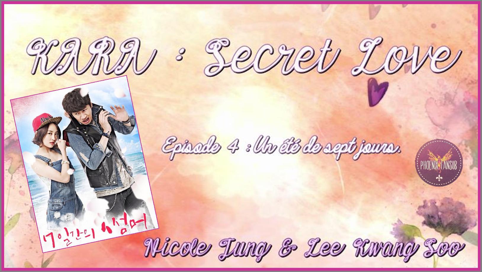 Kara: Secret love - Episode 4 (version longue) - Un été de 7 jours