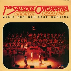 The salsoul Orchestra - Greatest Disco Hits Music For Non Stop Dancing - Complete LP