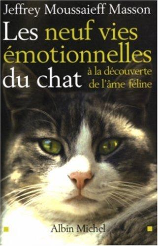 Les 9 vies émotionnelles du chat :