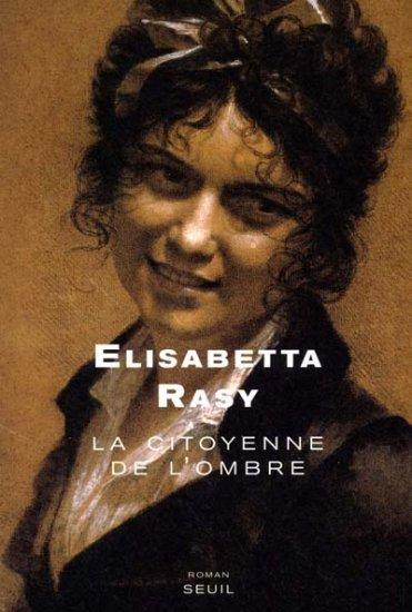 Roman - La citoyenne de l'ombre d'Elisabetta Rasy