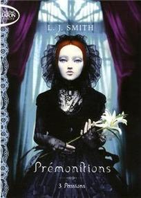 L. J. Smith - Prémonitions, tome 1: Étranges Pouvoirs