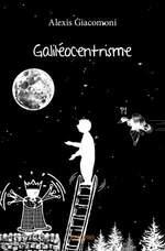 Galiléocentrisme par Alexis GIACOMONI