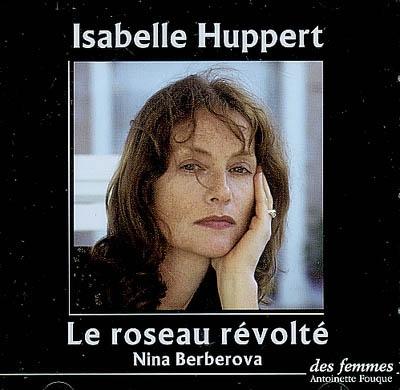 Le roseau révolté de Nina Berberova