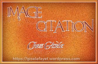 imagecitation chez Gisèle n° 40