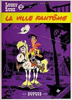 Lucky Luke : La ville fantôme - Morris & Goscinny