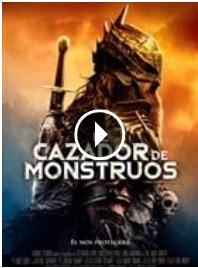 Der Cazador de monstruos ver la película