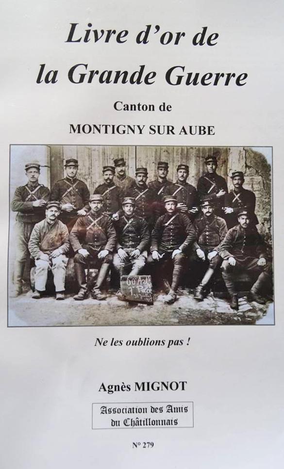Le 300ème cahier du Châtillonnais sur  la Grande Guerre à châtillon sur Seine  est paru.