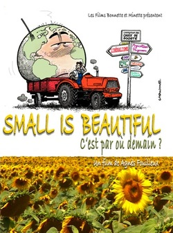 "Film ""Small is beautiful"" de Agnès Fouilleux (2010)"