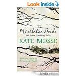 The Mistletoe Bride and Other Haunting Tales de Kate Mosse