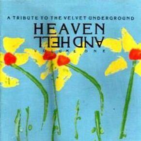 The Velvet Underground repris (suite) - Heaven and Hell Vol 1 - Artistes variés