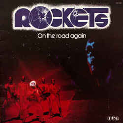 Rockets - On The Road Again - Complete LP
