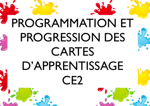 CARTES d'apprentissage : programmation et progression CE2 (version 2013)