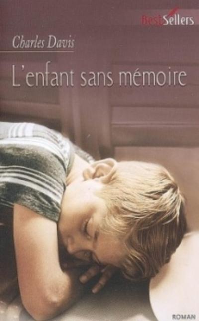 """""""L'enfant sans mémoire"""" de Charles Davis"""
