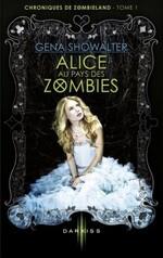 Chronique Alice aux pays des zombies