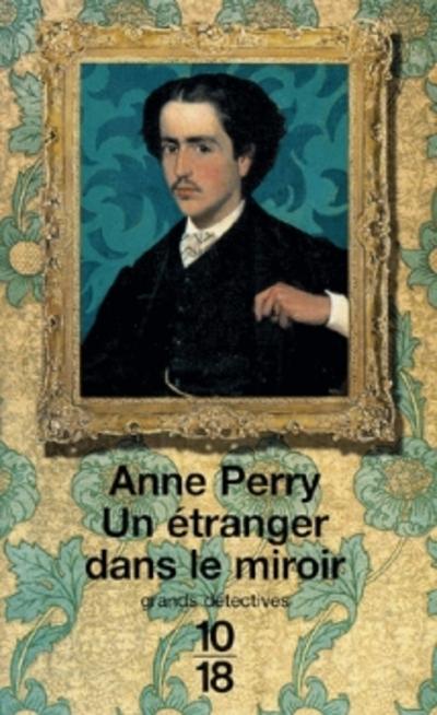 Un étranger dans le miroir d'Anne Perry