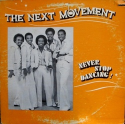 The Next Movement - Never Stop Dancing - Complete LP