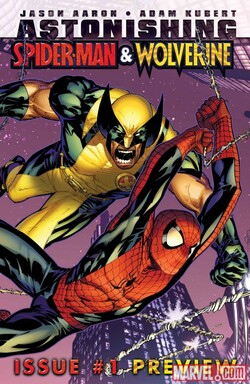 Astonishing Spider-Man & Wolverine - Jason Aaron & Adam Kubert