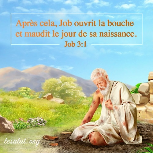 11 Avril 2018 – Job 3:1 | Bible en ligne - Le salut de Dieu