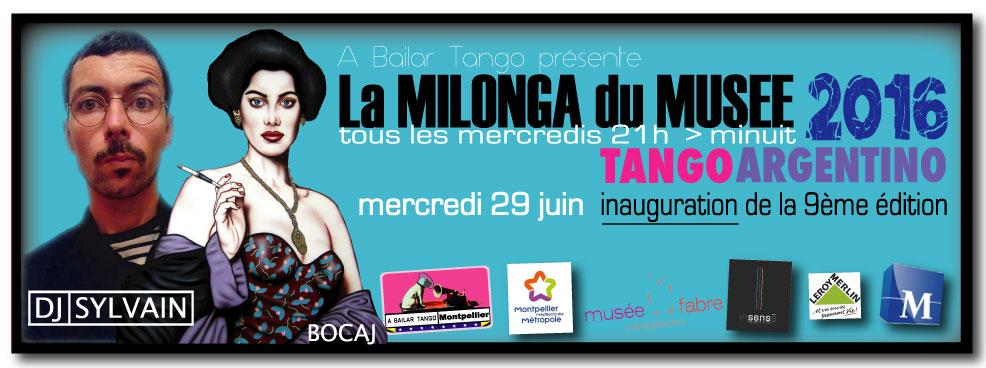 2016 Saison 9 > La Milonga du Musée (MdM) ∫ 21h-00h Tous les mercredis du 29 juin au 31 août 2016
