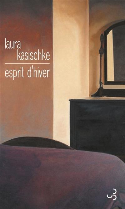 Esprit d'hiver Laura Kasischke