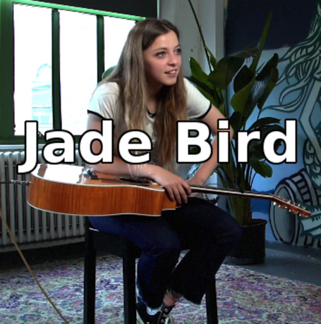 Her name is Jade Bird, don't forget.