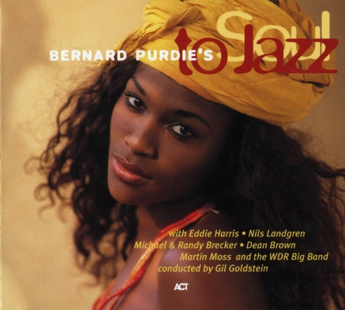 "Bernard Purdie : CD "" Bernard Purdie's Soul To Jazz "" The Act Company Records 9242-2 [ US ] 1996"