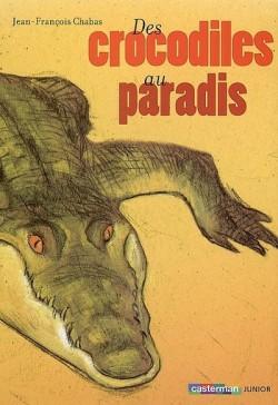 Couverture de Des crocodiles au paradis