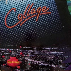 Collage - Shine The Light - Complete LP