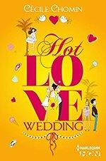 Hot Love Wedding de Cécile Chomin