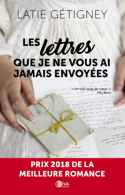 Les lettres que je ne vous ai jamais envoyées - Latie Gétigney