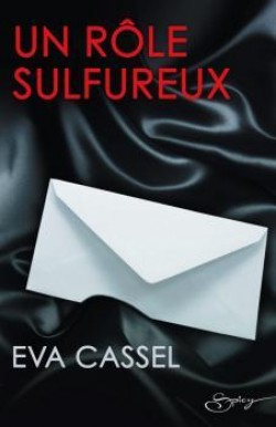 Un rôle sulfureux - Eva Cassel