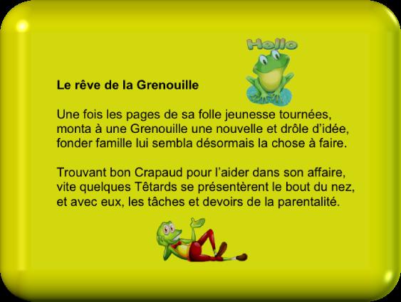 Le rêve de la Grenouille (Humour)