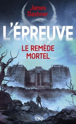 L'épreuve, tome 3 de James Dashner