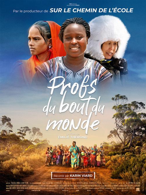 Profs du bout du monde - Découvrez l'affiche et la bande-annonce - Documentaire de Emilie Thérond, raconté par Karin Viard - Le 6 octobre 2021 au cinéma