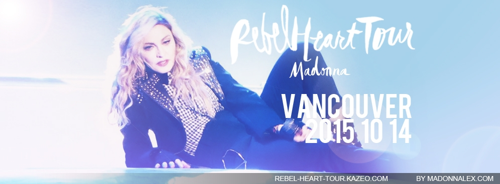 Madonna - The Rebel Heart Tour Vancouver