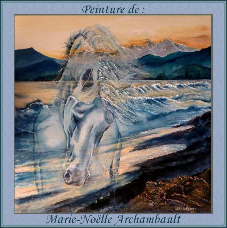Peinture de : Marie-Noëlle Archambault