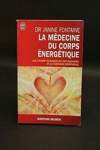 La médecine du Corps énergétique