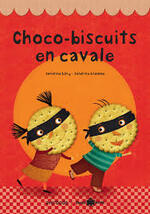 Chronique de l'album {Choco-Biscuits en cavale!}