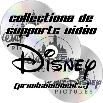 collections de supports vidéo disney(prochainement)