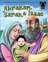 Abraham, Sarah, and Isaac - Arch Books